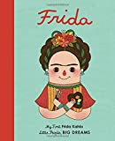 img - for Frida Kahlo: My First Frida Kahlo (Little People, Big Dreams) book / textbook / text book