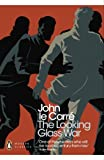 Front cover for the book The Looking-Glass War by John le Carré