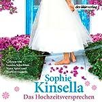 Das Hochzeitsversprechen | Sophie Kinsella