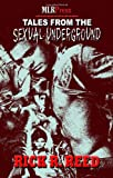 Tales from the Sexual Underground, Rick R. Reed, 1608201406