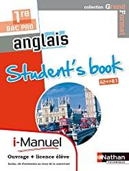 Anglais - Student's book 1re Bac Pro