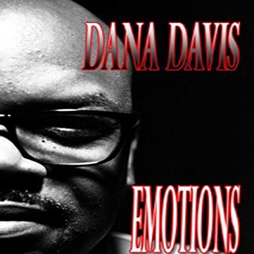 Amazon.com: Emotions: Dana Davis: MP3 Downloads