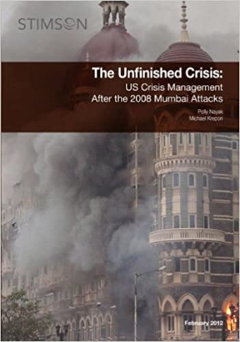 Image result for he Unfinished Crisis: US Crisis Management after the 2008 Mumbai Attacks