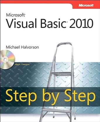 Microsoft Visual Basic 2010 Step by Step: MS Vis Basi 2010 SbS _p1 (Step by  Step Developer)