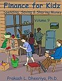 Finance For Kidz: Spending, Saving & Sharing Money