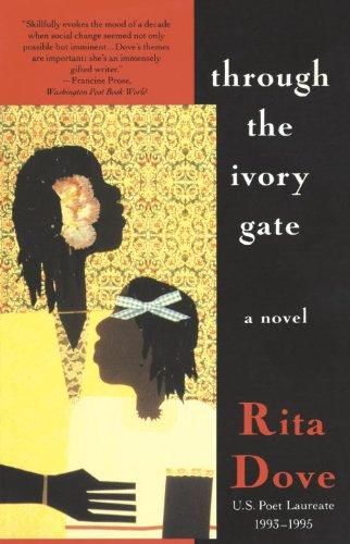 Through the Ivory Gate: A novel