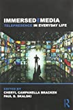 img - for Immersed in Media: Telepresence in Everyday Life (Routledge Communication Series) book / textbook / text book