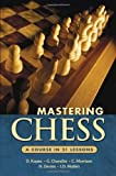 img - for Mastering Chess: A Course in 21 Lessons book / textbook / text book