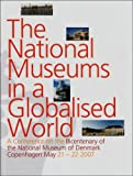 National Museums in a Globalised World, , 8776021416