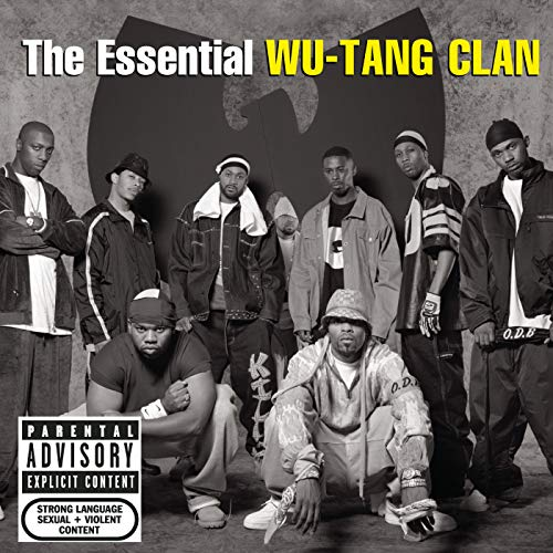 The Essential Wu-Tang Clan [Explicit]