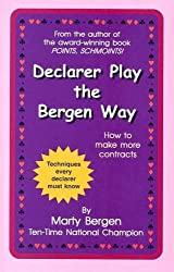 Declarer Play the Bergen Way
