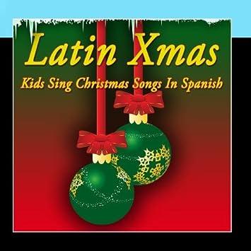 Merry Christmas Niños - Latin Xmas - Kids Sing Christmas Songs In ...