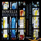 Howells: Requiem, A Hymn for St.Cecilia, St.Paul's