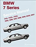 BMW 7 Series (E38) Service Manual: 1995, 1996, 1997, 1998, 1999, 2000, 2001: 740i, 740il, 750il