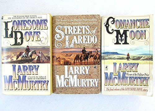 3 Book Set By Larrt McMurtry Lonsome Dove Series~Lonesome Dove/Streets of Laredo/Comanche Moon by