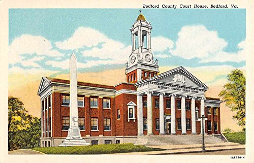 Bedford Virginia Court House Confederate Monument Antique Postcard K72601