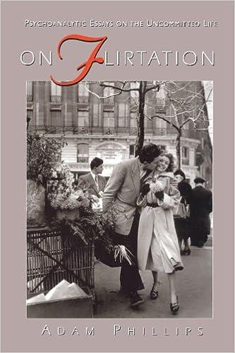 On Flirtation: Phillips, Adam: 9780674634404: Amazon.com: Books