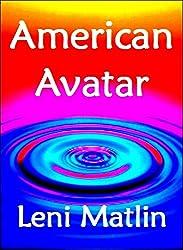 An American Avatar (English Edition)
