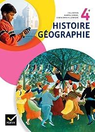 Histoire-Géographie 4e éd. 2011 - Manuel de l'élève par Anne Carol