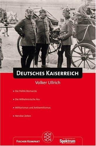 Fischer Kompakt: Deutsches Kaiserreich