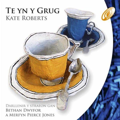 Amazon.com: Te Yn Y Grug: Bethan Dwyfor/Mefryn Peirce Jones: MP3