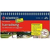 Isarradweg von Mittenwald nach Deggendorf: Fahrradführer mit Routenkarten im optimalen Maßstab. (KOMPASS-Fahrradführer, Band 6434)