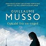 Opkald fra en engel | Guillaume Musso