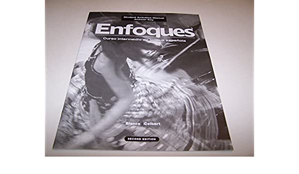 Enfoques -text only 2nd edition (9781600071843) textbooks. Com.