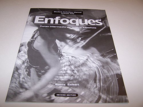 Enfoques. 2nd ed, Student Activities Manual Answer Key