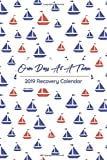 One Day at a Time 2019 Recovery Calendar: Cute