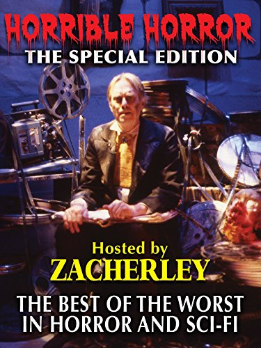 Horrible Horror the Special Edition hosted by Zacherely