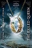 Exiled Queen, The (A Seven Realms Novel)