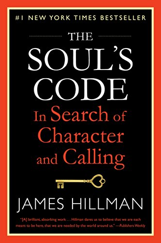 The Soul's Code: In Search of Character and Calling cover