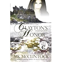 Clayton's Honor (Cambron Press Large Print) (British Agent Novels) (Volume 3)