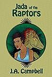 Jada of the Raptors (Return of the Dinosaurs Book 1)