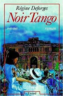 La bicyclette bleue : [04] : Noir Tango, Deforges, Régine