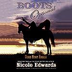 Boots Optional: A Dead Heat Ranch Novella   Nicole Edwards
