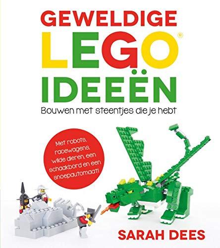 Geweldige LEGO ideeën: bouwen met steentjes die je hebt ...