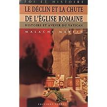 Le déclin et la chute de l'Eglise romaine