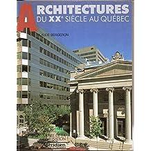 Architectures Du Xxe Au Quebec