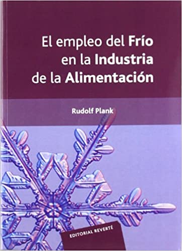 The use of cold in the food industry (Spanish Edition) (Spanish) Paperback – November 20, 2015