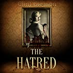 The Hatred | Clint Gleason