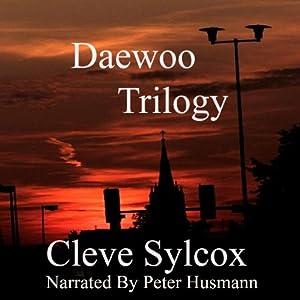 Daewoo -Trilogy Audiobook