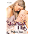 So Much It Hurts: (So Much It Hurts Series, Book #1)