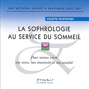 La sophrologie au service du sommeil | Livre audio