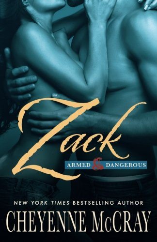 Zack: Armed and Dangerous (Volume 1)