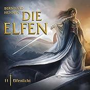 Elfenlicht (Die Elfen 11) | Bernhard Hennen