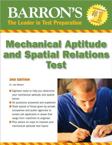 Barron's Mechanical Aptitude and Spatial Relations Test (text only) 2nd(Second) edition by Dr. J. Wiesen