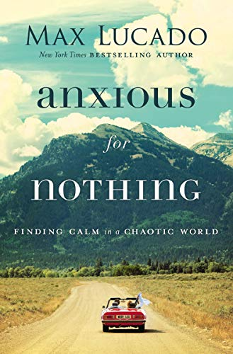 max lucado dvd anxious for nothing buyer's guide