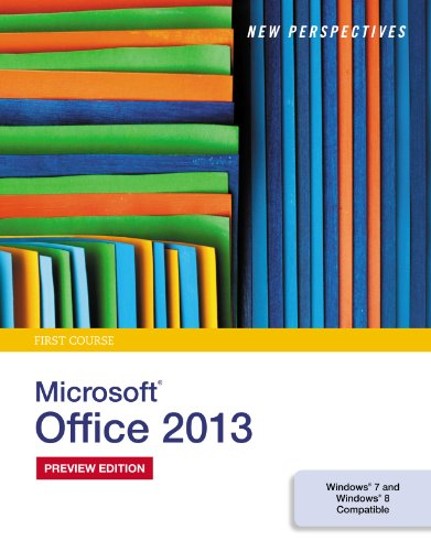 New Perspectives on Microsoft Office 2013, First Course Pdf